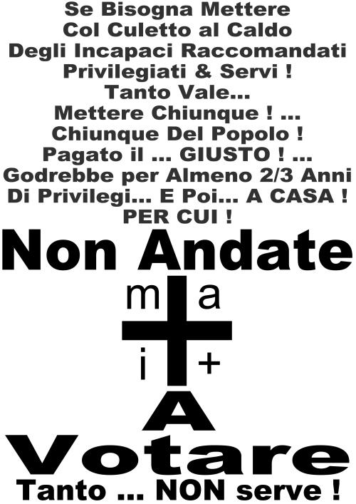 #Mai+ VOTO … DEFINITIVO ! … PER DAVVERO ! ... ma ... PER DAVVERO !